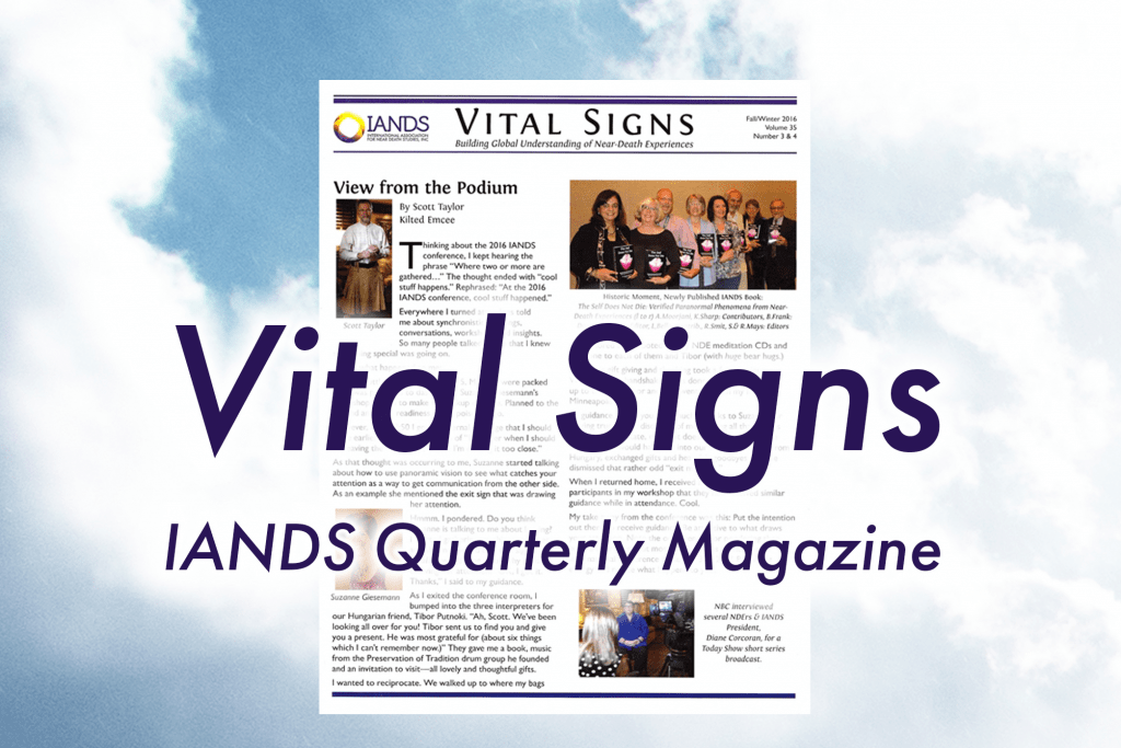 Vital Signs - IANDS Newsletter
