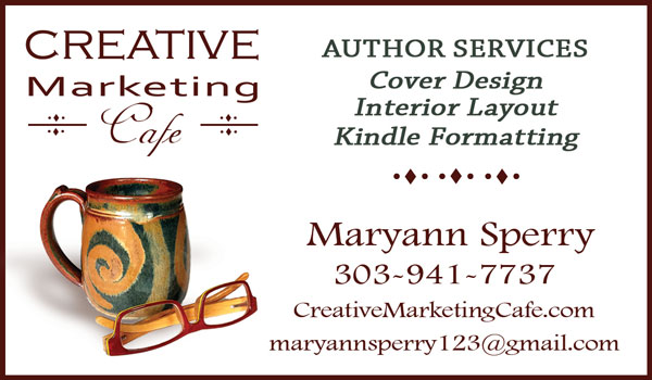 Creative Marketing Cafe, Maryann Sperry - Author Services: Cover Design, Interior Layout & Kindle Formatting